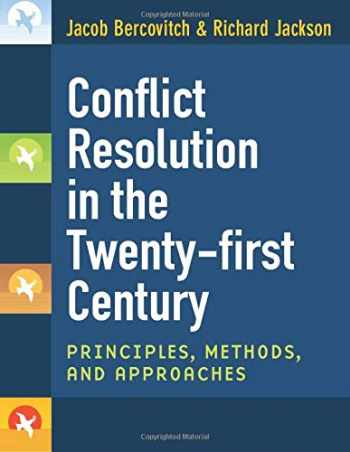 9780472050628-0472050621-Conflict Resolution in the Twenty-first Century: Principles, Methods, and Approaches