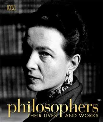 9781465482037-1465482032-Philosophers: Their Lives and Works