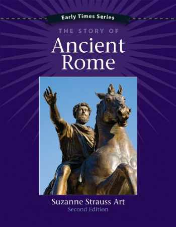 9781938026270-1938026276-Early Times: The Story of Ancient Rome, 2nd Edition