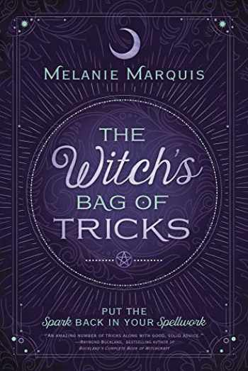 9780738726335-0738726338-The Witch's Bag of Tricks: Personalize Your Magick & Kickstart Your Craft
