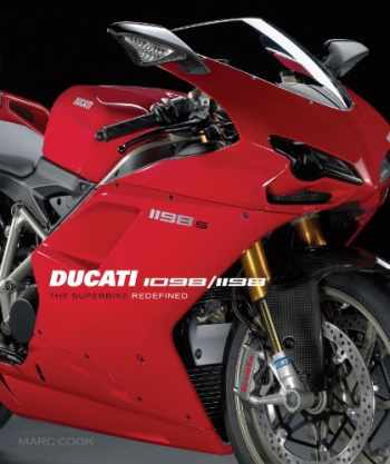 9781935007067-1935007068-Ducati 1098/1198: The Superbike Redefined