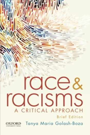 9780190238506-019023850X-Race and Racisms: A Critical Approach, Brief Edition