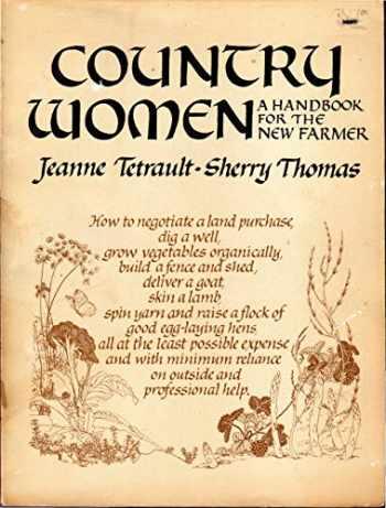 9780385030625-0385030622-Country Women: A Handbook for the New Farmer