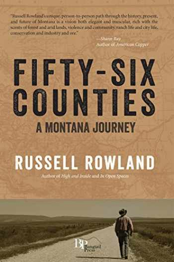9780996156028-099615602X-Fifty-Six Counties: A Montana Journey