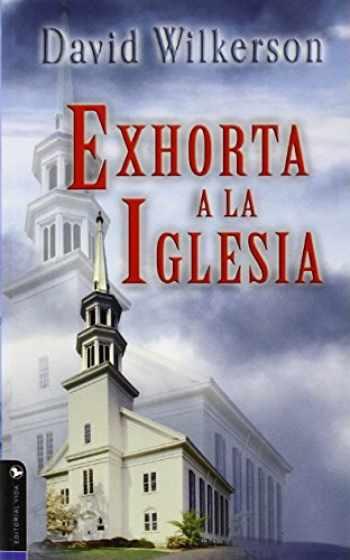 9780829703962-0829703969-David Wilkerson exhorta a la iglesia (Spanish Edition)