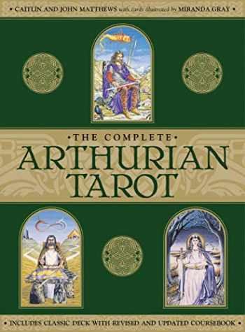 9781859063880-1859063888-Complete Arthurian Tarot: Includes Classic Deck with Revised and Updated Coursebook