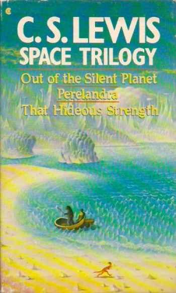 9780020223603-0020223609-Space Trilogy: Out of the Silent Planet, Perelandra, That Hideous Strength (Boxed Set)