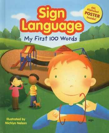 9780756989118-0756989116-Sign Language: My First 100 Words