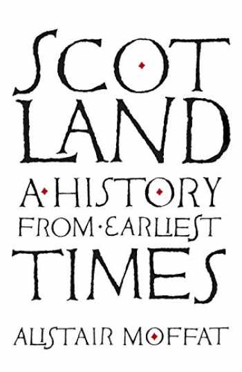 9781780272801-1780272804-Scotland: A History from Earliest Times