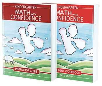 9781945841828-1945841826-Kindergarten Math With Confidence Bundle: Instructor Guide & Student Workbook (Math with Confidence)