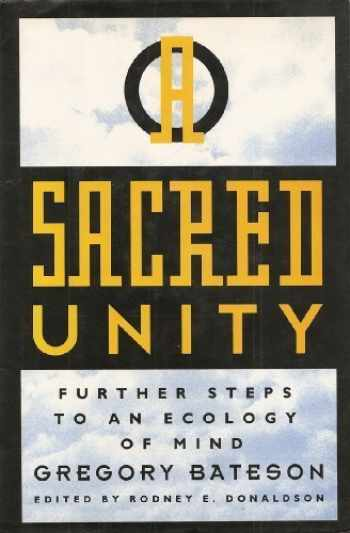 9780062501004-0062501003-Sacred Unity : Further Steps to an Ecology of Mind