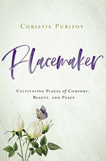 9780310352242-031035224X-Placemaker: Cultivating Places of Comfort, Beauty, and Peace