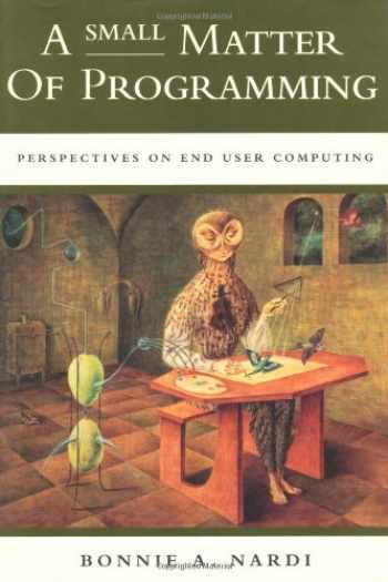 9780262140539-0262140535-A Small Matter of Programming: Perspectives on End User Computing