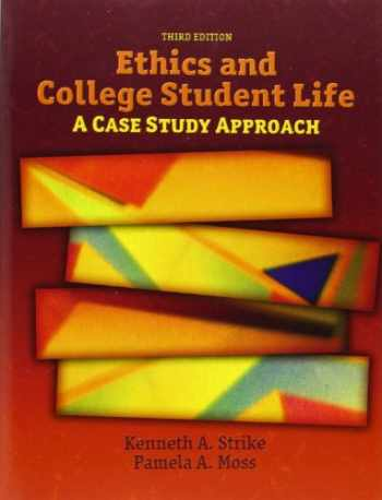 9780132343312-0132343312-Ethics and College Student Life: A Case Study Approach