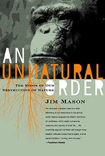 9781590560815-1590560817-An Unnatural Order: Roots of Our Destruction of Nature