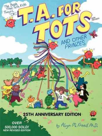 9780915190737-0915190737-T.A. for Tots: And Other Prinzes (Transactional Analysis for Everybody Series)