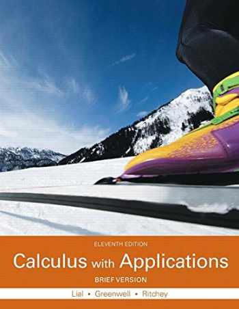 9780133886863-0133886867-Calculus with Applications, Brief Version Plus MyLab Math with Pearson eText -- Access Card Package (Lial, Greenwell & Ritchey, The Applied Calculus & Finite Math Series)