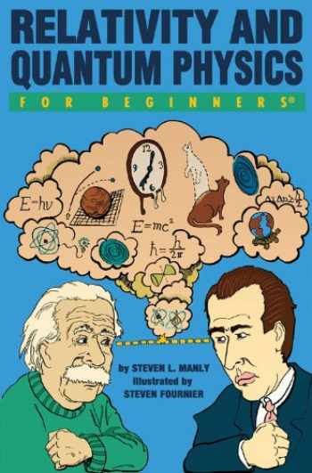 9781934389423-1934389420-Relativity and Quantum Physics For Beginners