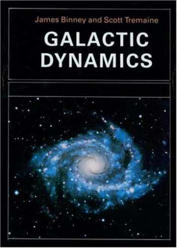 9780691084442-0691084440-Galactic Dynamics (Princeton Series in Astrophysics)