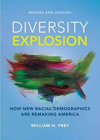 9780815732846-0815732848-Diversity Explosion: How New Racial Demographics are Remaking America