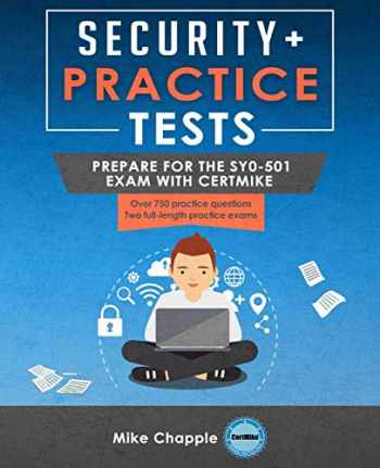 9781794488151-1794488154-Security+ Practice Tests: Prepare for the SY0-501 Exam with CertMike