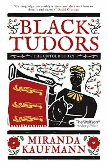 9781786073969-178607396X-Black Tudors: The Untold Story