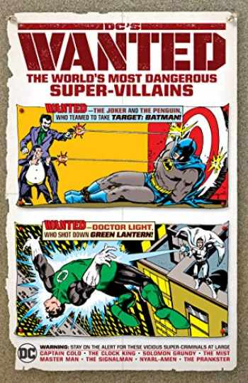 9781779501738-1779501730-DC's Wanted: The World's Most Dangerous Supervillains