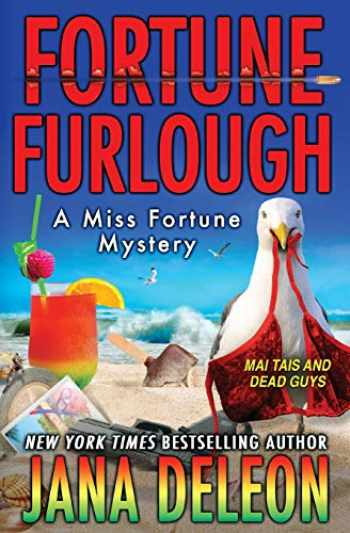 9781940270647-1940270642-Fortune Furlough (A Miss Fortune Mystery)