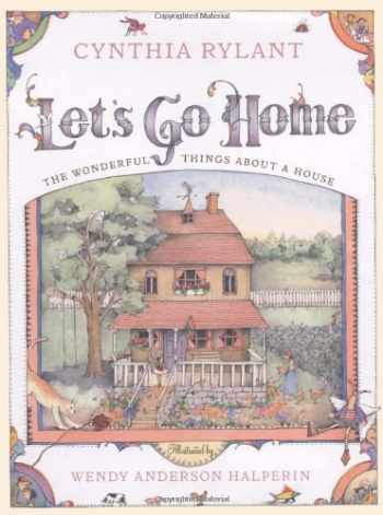 9780689823268-0689823266-Let's Go Home: The Wonderful Things About a House