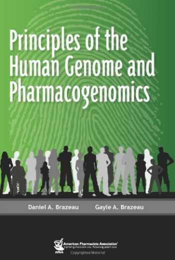 9781582121246-1582121249-Principles of the Human Genome and Pharmacogenomics