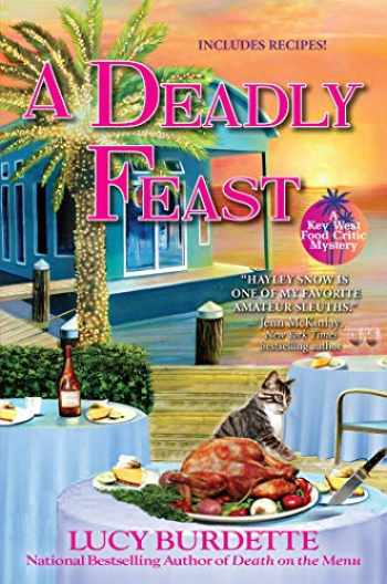 9781683319696-1683319699-A Deadly Feast: A Key West Food Critic Mystery
