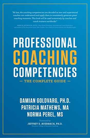 9781532376825-1532376820-Professional Coaching Competencies: The Complete Guide