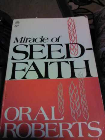 9780800782993-0800782992-The Miracle of Seed Faith