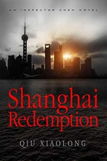 9781250092458-1250092450-Shanghai Redemption: An Inspector Chen Novel (Inspector Chen Cao)