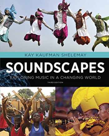 9780393918281-0393918289-Soundscapes: Exploring Music in a Changing World (Third Edition)