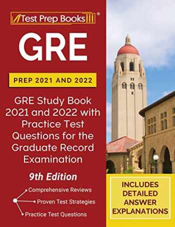 9781628457919-1628457910-GRE Prep 2021 and 2022: GRE Study Book 2021 and 2022 with Practice Test Questions for the Graduate Record Examination [9th Edition]