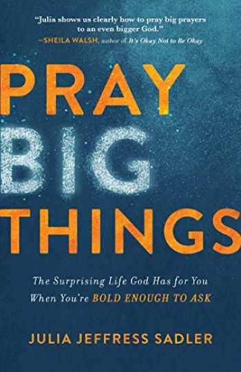 9780801093364-0801093368-Pray Big Things