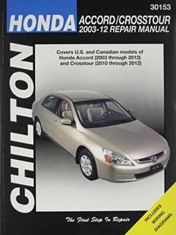 9781620920640-1620920646-Chilton's Honda Accord/Crosstour 2003-12 Repair Manual / (Chilton Automotive Books)