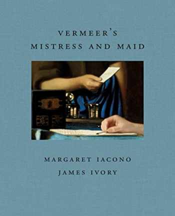 9781911282372-1911282379-Vermeer's Mistress and Maid (Frick Diptych)