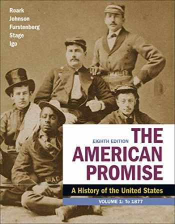 9781319208899-1319208894-The American Promise, Volume 1: A History of the United States