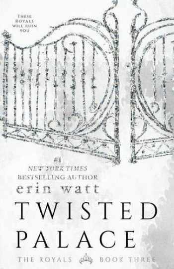 9781682305065-1682305066-Twisted Palace: A Novel (The Royals (3))