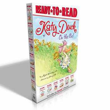 9781481462990-1481462997-Katy Duck on the Go!: Starring Katy Duck; Katy Duck Makes a Friend; Katy Duck Meets the Babysitter; Katy Duck and the Tip-Top Tap Shoes; Katy Duck, Flower Girl; Katy Duck Goes to Work