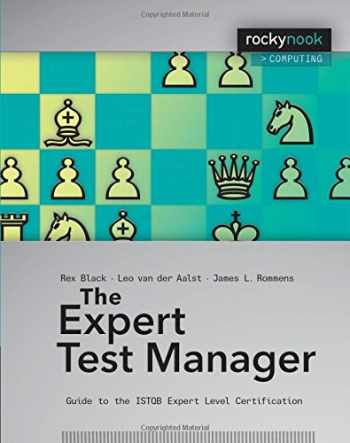 9781933952949-1933952946-The Expert Test Manager: Guide to the ISTQB Expert Level Certification