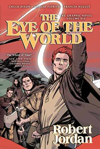 9780765374288-0765374285-The Eye of the World: The Graphic Novel, Volume Six (Wheel of Time Other)