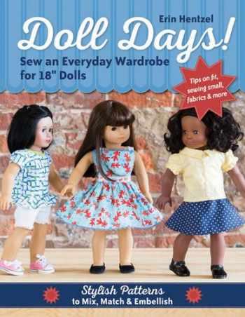 "9781617452673-161745267X-Doll Days! Sew an Everyday Wardrobe for 18"" Dolls: Stylish Patterns to Mix, Match & Embellish"
