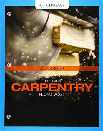 9781337798204-1337798207-Student Workbook for Vogt's Carpentry, 7th