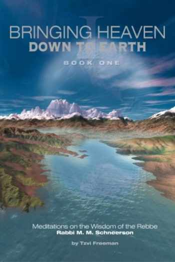9781468141115-1468141112-Bringing Heaven Down to Earth Book 1