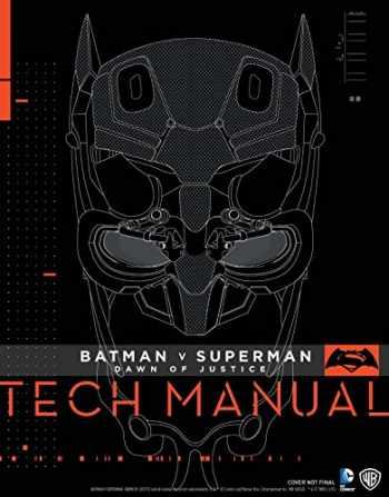 9781785650604-1785650602-Batman V Superman: Dawn Of Justice: Tech Manual