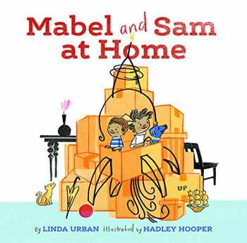 9781452139968-1452139962-Mabel and Sam at Home: (Imagination Books for Kids, Children's Books about Creative Play)