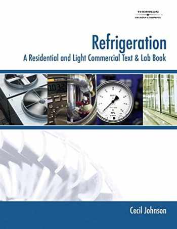 9781418005603-1418005606-Refrigeration: A Residential and Light Commercial Text & Lab Book